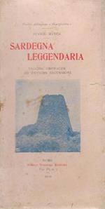 Sardegna leggendaria : vecchie cronache ed antiche escursioni