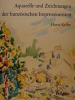 Aquarelle Und Zeichnungen Der Franzoesischen Impressionisten Und Hrer Pariser Zeitgenossen
