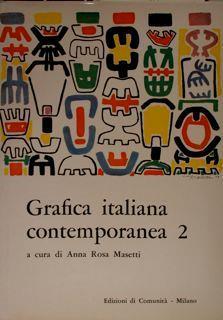 Grafica italiana contemporanea 2. (C-E) nel Gabinetto disegni e stampe dell'Istituto di storia dell'arte dell'Università di Pisa - Anna Rosa Masetti - copertina