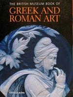 The British Museum Book of GREEK AND ROMAN ART-