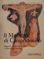 Il Maestro Di Campodonico. Rapporti Artistici Fra Umbria E Marche Nel Trecento