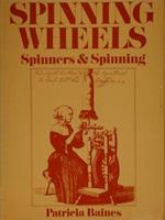 Spinning Wheels. Spinners & Spinning