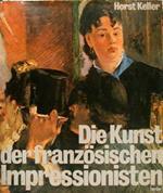 Die Kunst Der Franzoesischen Impressionisten