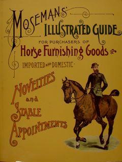 Mosemans Illustrated Guide For Puchausers Of Horse Furnishing Goods - copertina