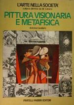 Pittura visionaria e metafisica