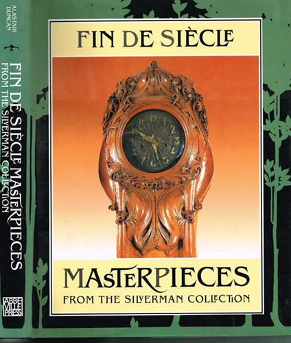 Fin de siècle Masterpieces from the Silverman Collection - Alastair Duncan - copertina