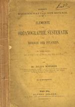 Elemente der organographie, systematik und biologie der pflanzen. Mit einem anhang: die historische entwicklung der botanik
