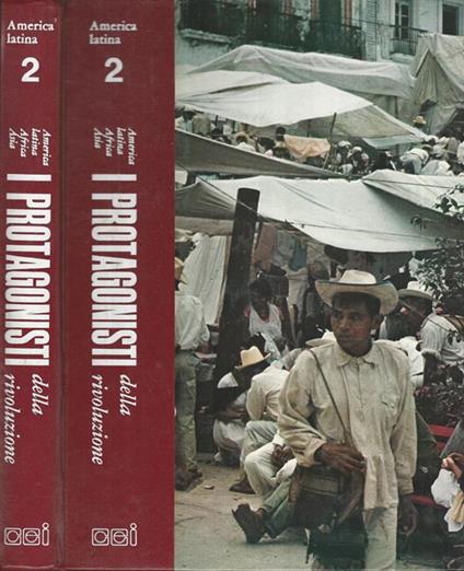 I Protagonisti della Rivoluzione. America Latina Vol II - copertina