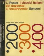 I Classici Italiani vol. 1 dal duecento al quattrocento - parte seconda