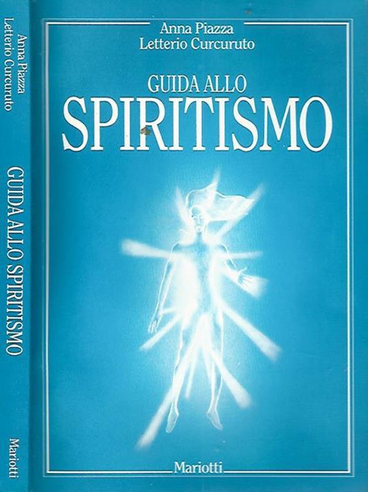 Guida allo spiritismo - Anna Piazza - copertina