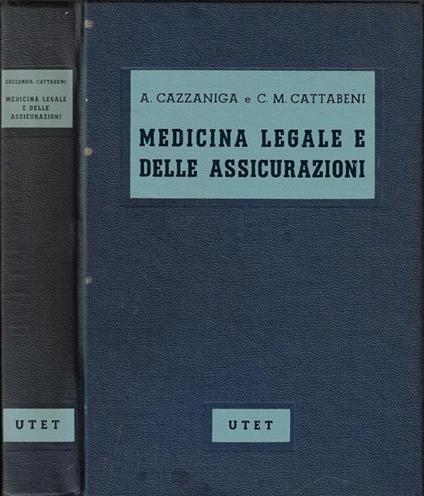 Medicina legale e delle assicurazioni - Antonio Cazzaniga - copertina