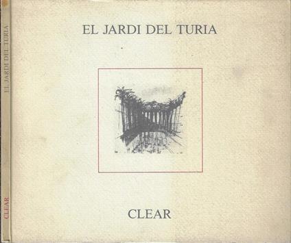 El Jardi Del Turia. Metamorfosi delle città tra natura e cultura, un esempio spagnolo Riccardo Bofil taller de arquitectura - copertina