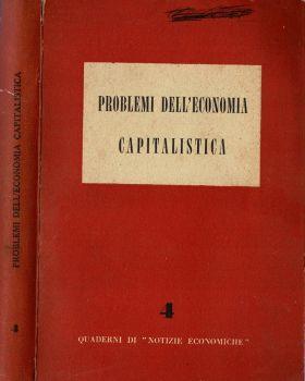 Problemi dell'economia capitalistica di: A.A.V.V - copertina