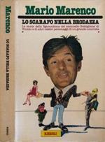 Lo scarafo nella brodazza. Le storie dela Sgarambona del colonello Buttiglione di Vinicio e di Altri celebri personaggi di un grande umorista