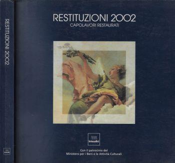 Restituzioni 2002. capolavori restaurati - copertina