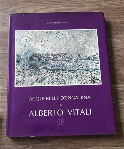 Acquerelli D'engadina Di Alberto Vitali - Vanni Scheiwiller - copertina