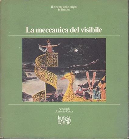 La meccanica del visibile - Antonio Costa - copertina