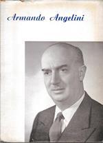 Profili di uomini politici: Armando Angelini