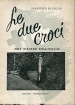 Le due croci (Una visione dell'Italia)