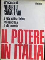 potere in Italia. La vita politica italiana nell'autocritica di chi comanda
