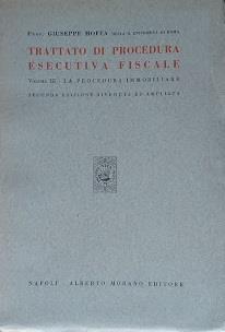 Trattato di procedura esecutiva fiscale. Vol. III - La procedura immobiliare - Giuseppe Moffa - copertina
