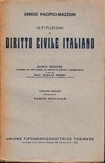Istituzioni di Diritto Civile Italiano 5° vol. parte prima Parte speciale Dei singoli rapporti obbligatori