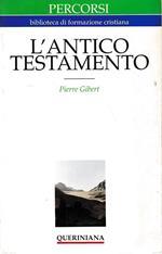 L' antico Testamento. Guida alla lettura