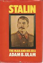 Stalin. The man and his era