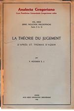 La théorie du judgement. Vol. XXXIX sezione A n. 3 di: St. Thomas D'Aquin Di P. Hoenen S. J.