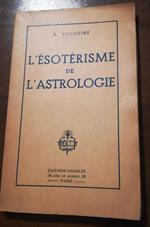 L' ésotérisme de l'astrologie