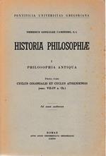 Historia philosophiae 1. Philosophia antiqua, prima pars. Cyclus colonialis et cyclus atheniensis (sec. VII-IV a. C.) di: N. Gonzales Caminero