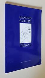 Giansisto Gasparini Cinquanta Disegni Per Artemisia Gentileschi Di: Presentazione Di Gilberto Finzi