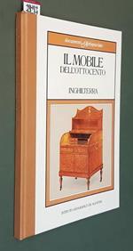 Il Mobile Dell'Ottocento Inghilterra