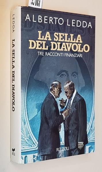 La Sella Del Diavolo Tre Racconti Finanziari - Alberto Ledda - copertina