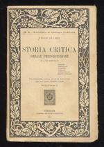 Storia critica delle persecuzioni (I° e II° secolo). Traduzione dalla quarta edizione del sac. dott. Egidio Lari. Volume I