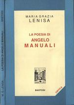 La poesia di Angelo Manuali di: Maria Grazia Lenisa