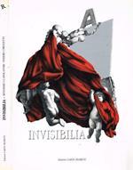 Invisibilia. Rivedere i capolavori vedere i progetti