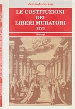 Le costituzioni dei liberi muratori 1723