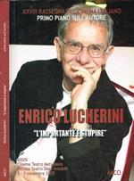 Enrico Lucherini. L'importante è stupire