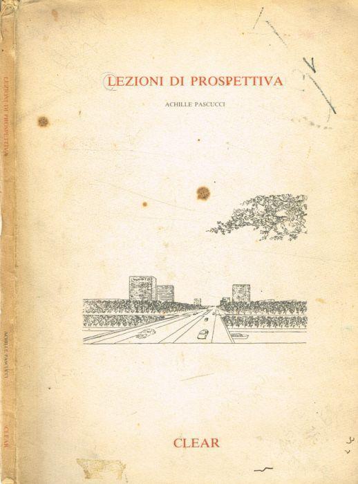 Lezioni di prospettiva di: Achille Pascucci - copertina