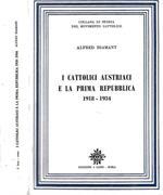 I Cattolici Austriaci e La Prima Repubblica 1918 – 1934