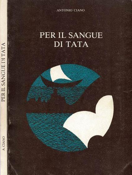 Per il sangue di Tata - Antonio Ciano - copertina