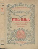 Etude et travail Vol.I di: Francesco Frigero