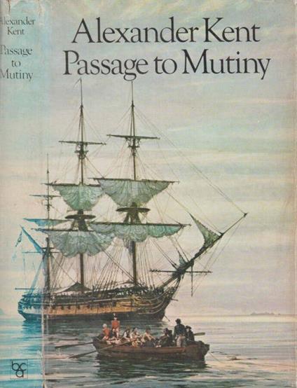 Passage to Mutiny - Alexander Kent - copertina