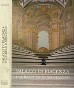 Palazzi di Piacenza - Dal Barocco al Neoclassico
