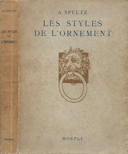 Les styles de l'ornement - Alexandre Speltz - copertina