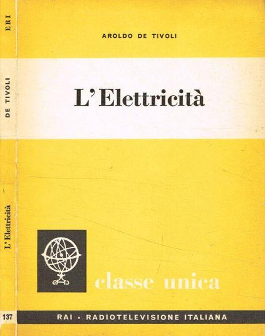 L' elettricità - Aroldo De Tivoli - copertina