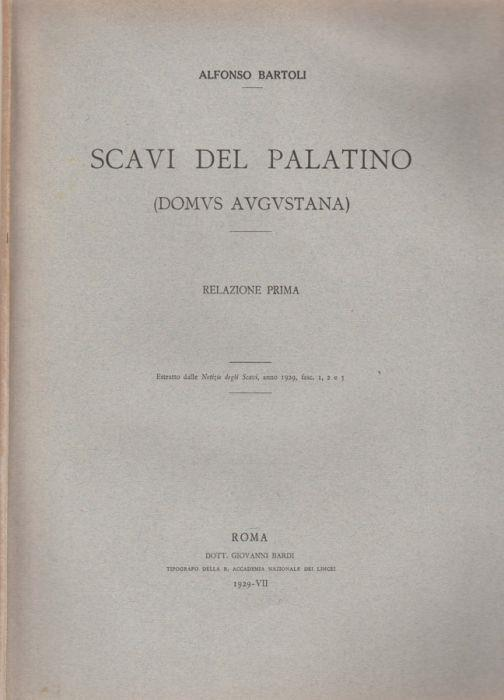 Scavi del Palatino (Domus Augustana) - Alfonso Bartoli - copertina