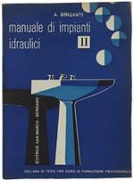 Manuale Di Impianti Idraulici. Volume Ii