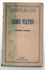 Homo Viator. Prolégomènes A Une Métaphysique De L'espérance